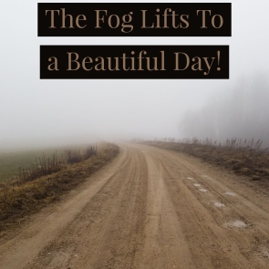 foggy road, God, Love